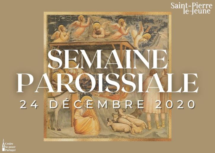 Semaine paroissiale - 24 décembre 2020