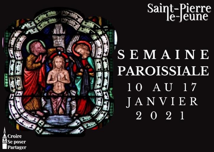Semaine paroissiale - 10 janvier 2021