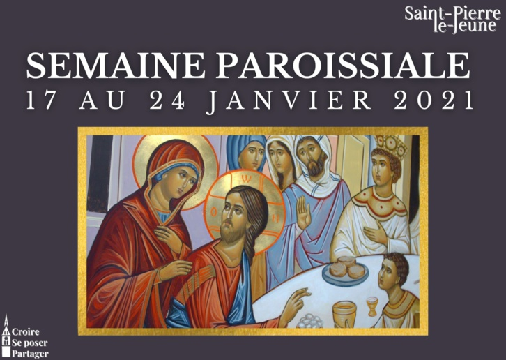 Semaine paroissiale du 17 janvier 2021