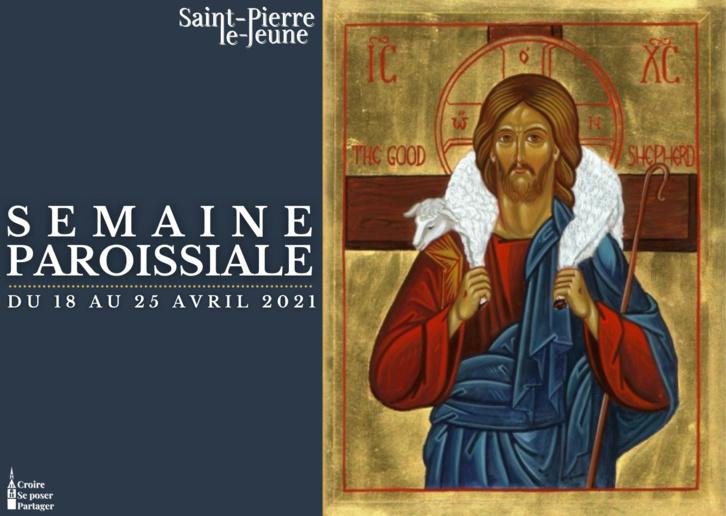 Semaine paroissiale - 18 avril 2021