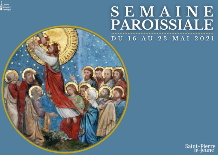 Semaine paroissiale - 16 mai 2021