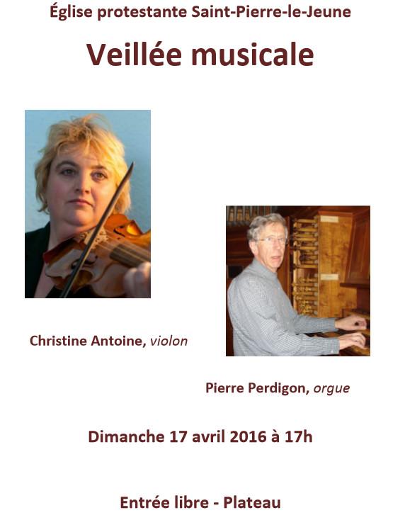 Veillée musicale avec Pierre Perdigon (orgue) et Christine Antoine (violon) - Dimanche 17 avril 2016 à 17h