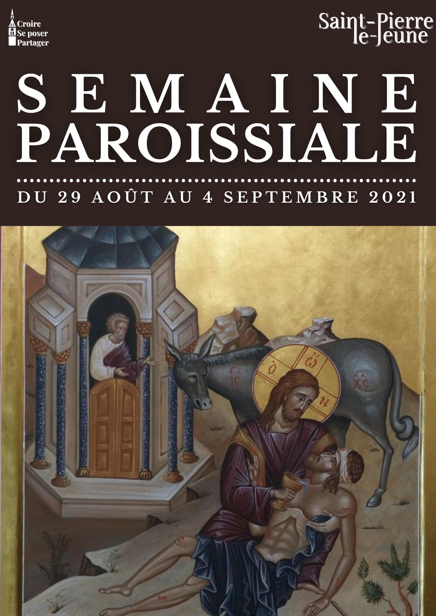 Semaine paroissiale - 29 août 2021