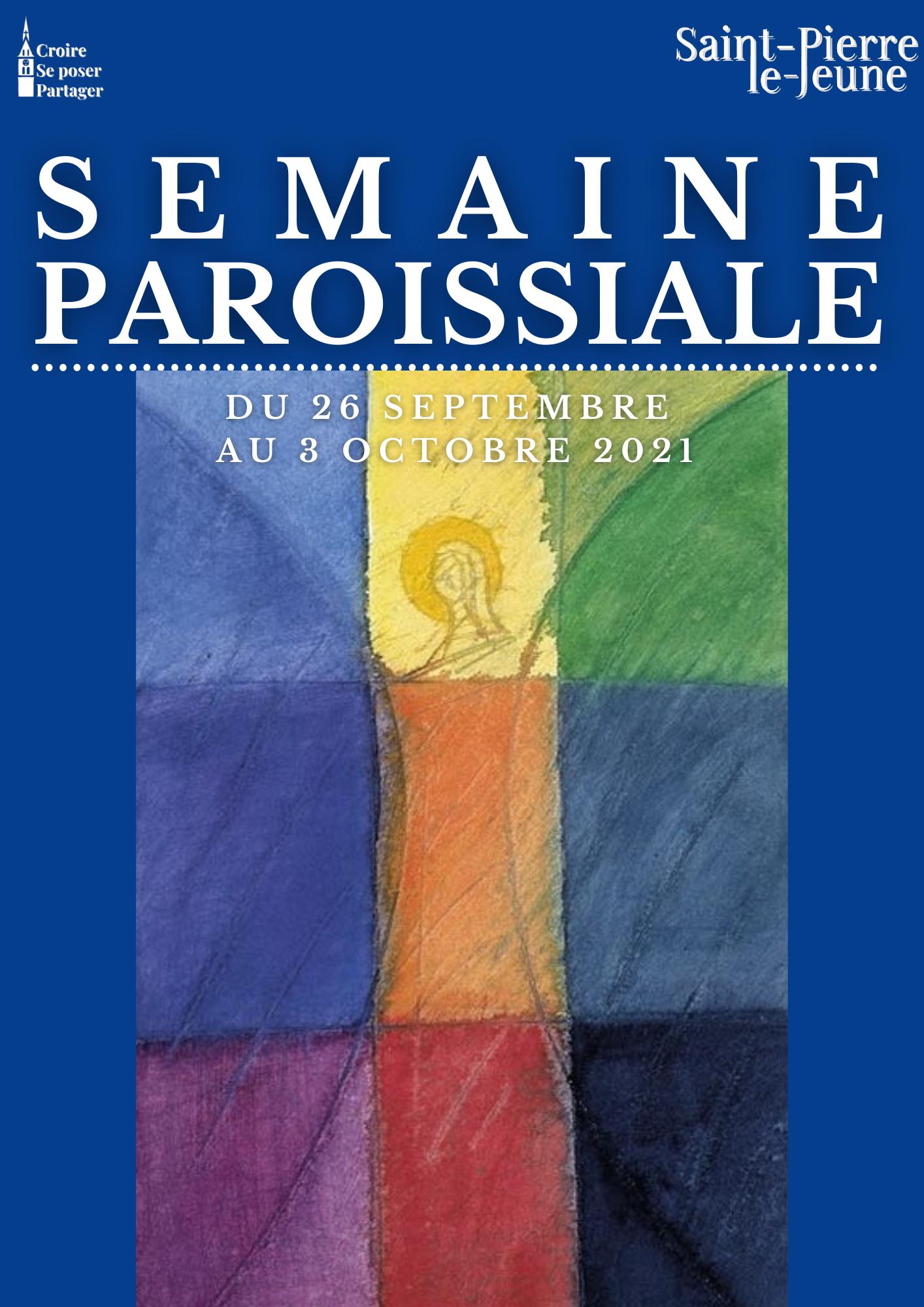 Semaine paroissiale - 26 septembre 2021