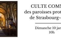 Culte commun des paroisses protestantes de Strasbourg-centre