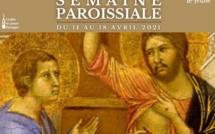 Semaine paroissiale - 11 avril 2021